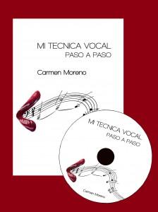 Libro y DVD Mi Técnica Vocal paso a paso de Carmen Moreno